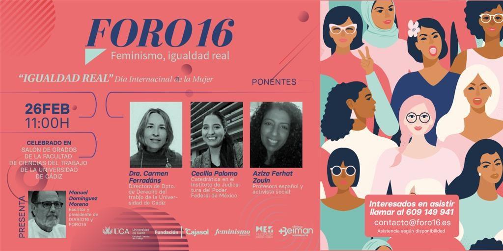 """Foro 16 """"Feminismo, Igualdad Real"""""""